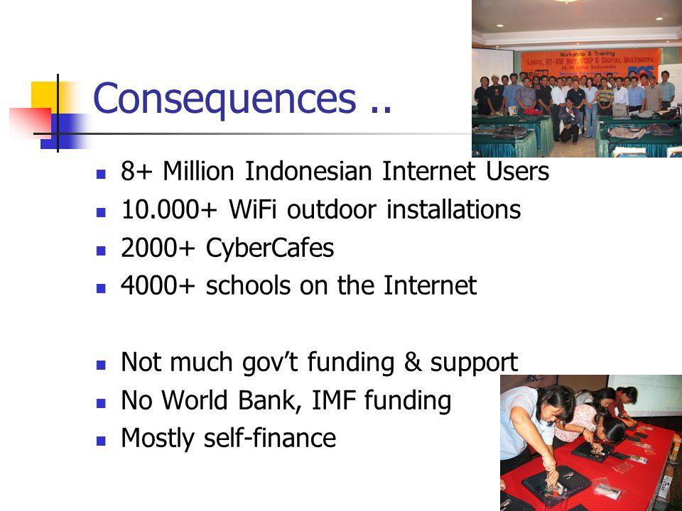 Consequences .. 8+ Million Indonesian Internet Users