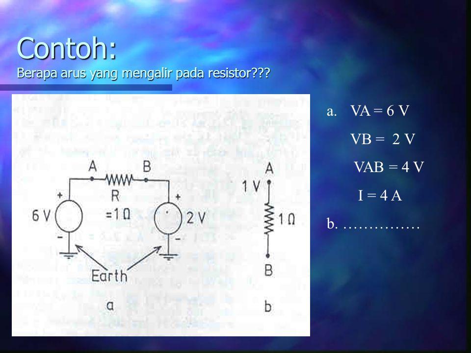 Contoh: Berapa arus yang mengalir pada resistor