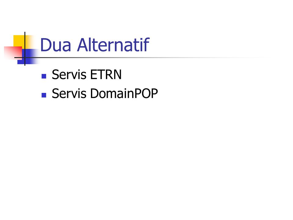 Dua Alternatif Servis ETRN Servis DomainPOP