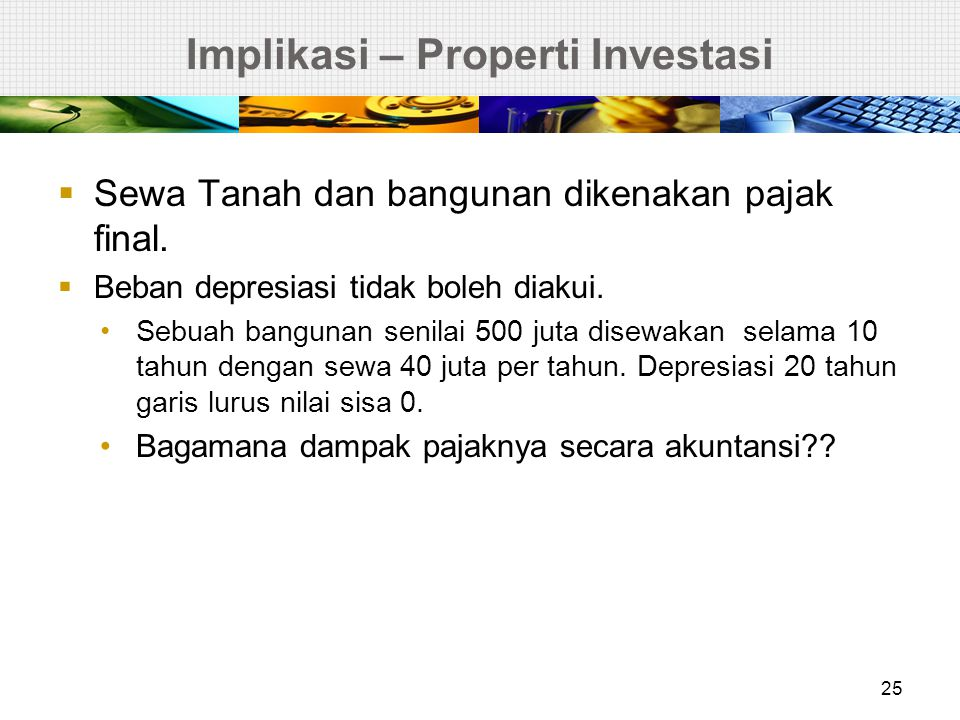 Implikasi – Properti Investasi