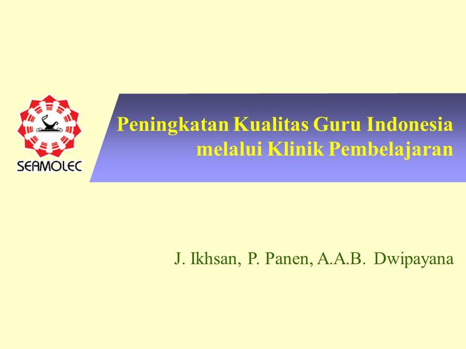 Peningkatan Kualitas Guru Indonesia melalui Klinik Pembelajaran