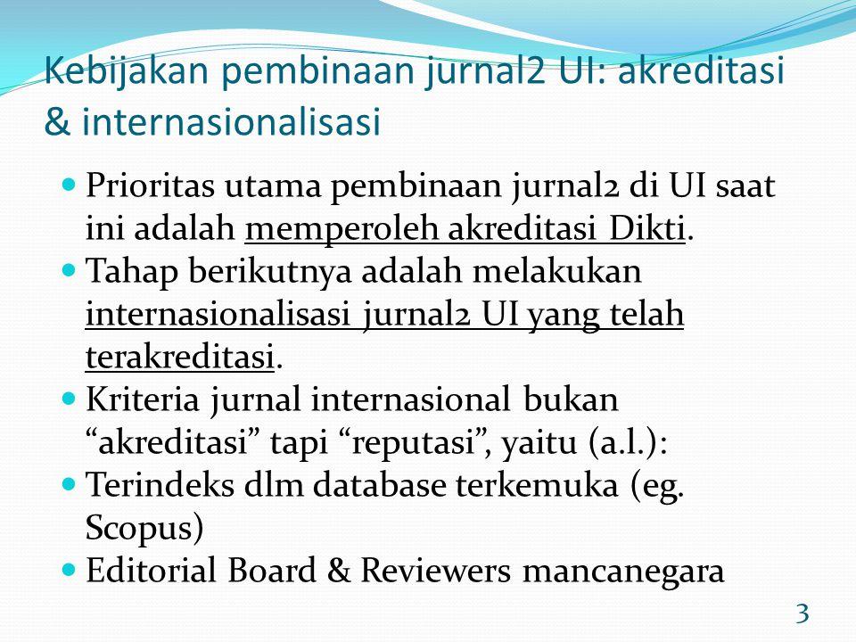 Kebijakan pembinaan jurnal2 UI: akreditasi & internasionalisasi