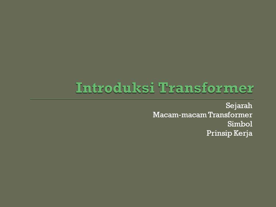 Introduksi Transformer