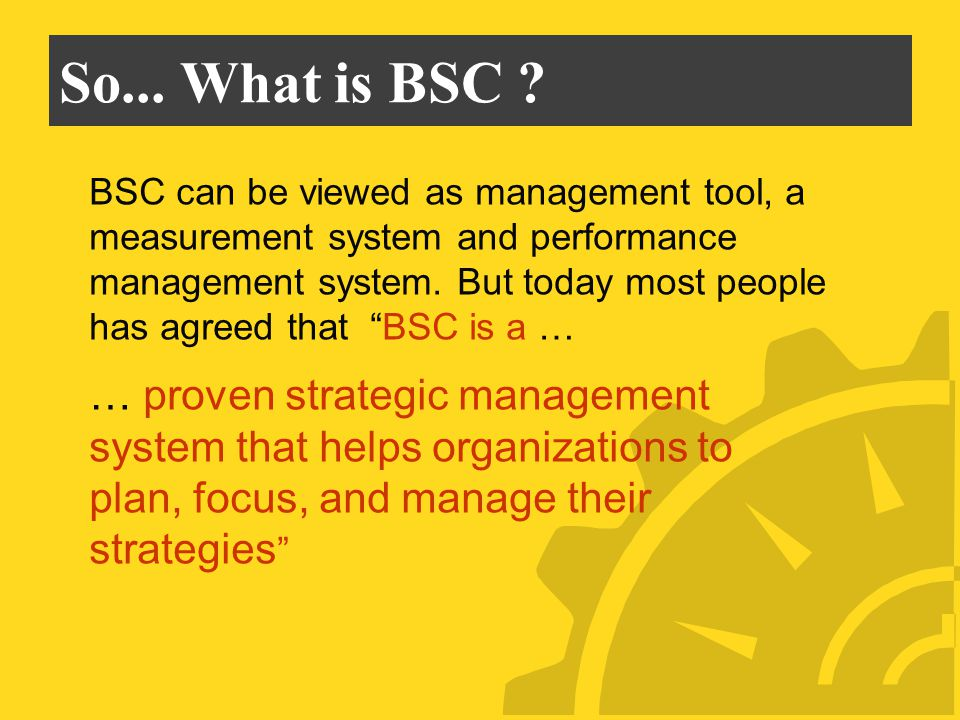 So... What is BSC