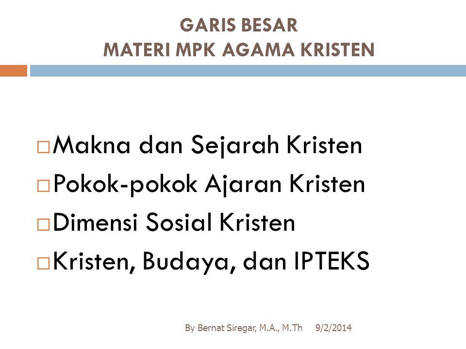 GARIS BESAR MATERI MPK AGAMA KRISTEN