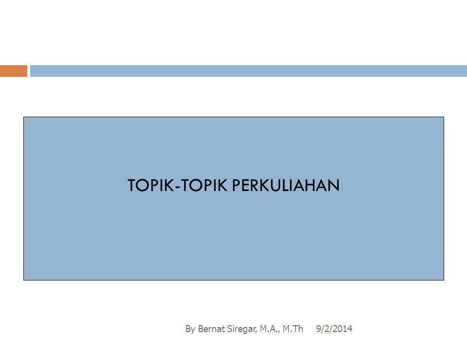 TOPIK-TOPIK PERKULIAHAN