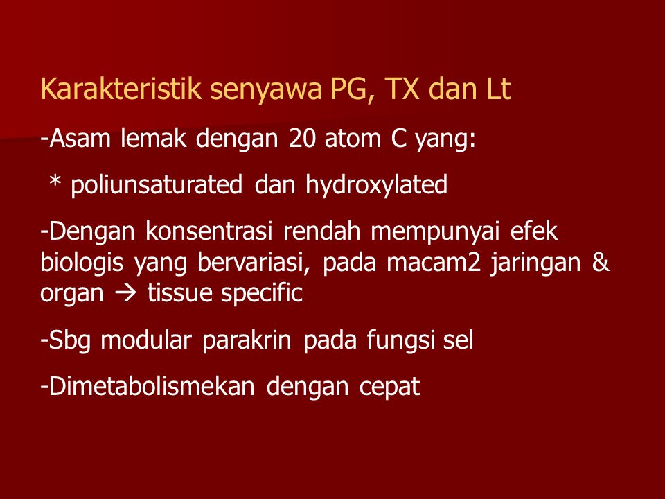 Karakteristik senyawa PG, TX dan Lt