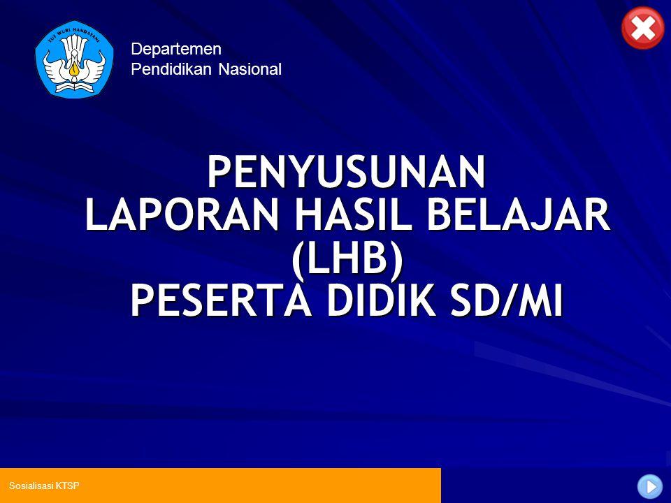 PENYUSUNAN LAPORAN HASIL BELAJAR (LHB) PESERTA DIDIK SD/MI