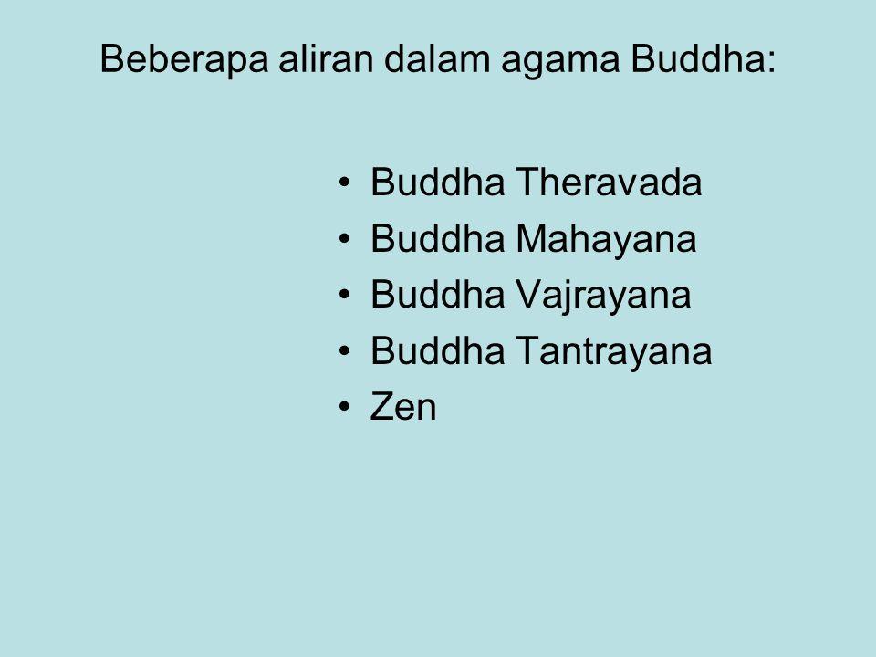 Beberapa aliran dalam agama Buddha: