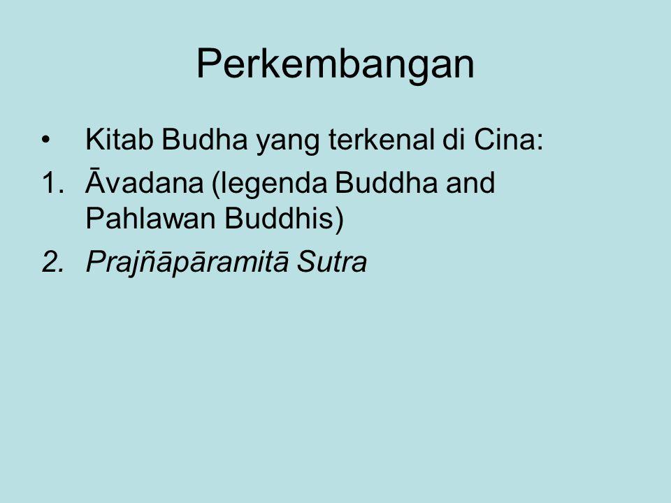 Perkembangan Kitab Budha yang terkenal di Cina: