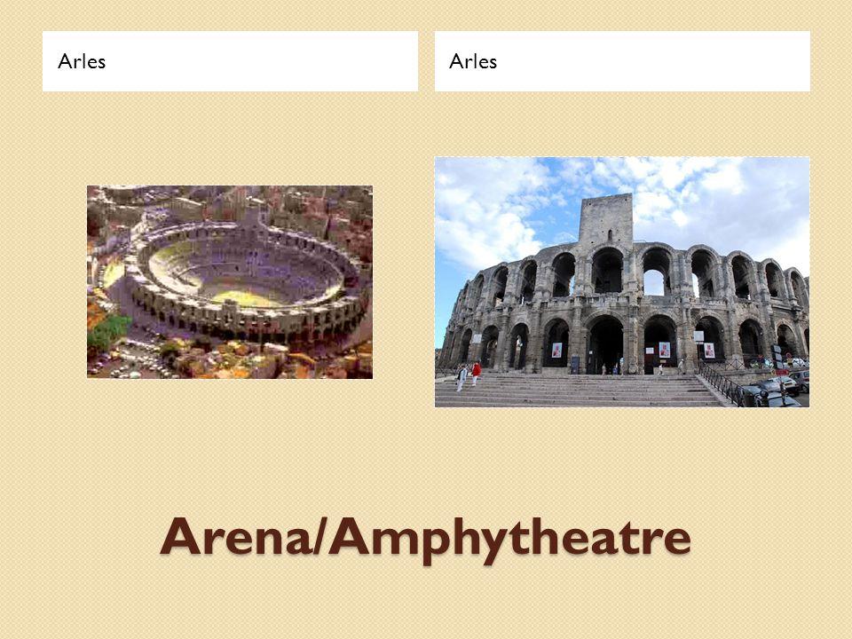 Arles Arles Arena/Amphytheatre