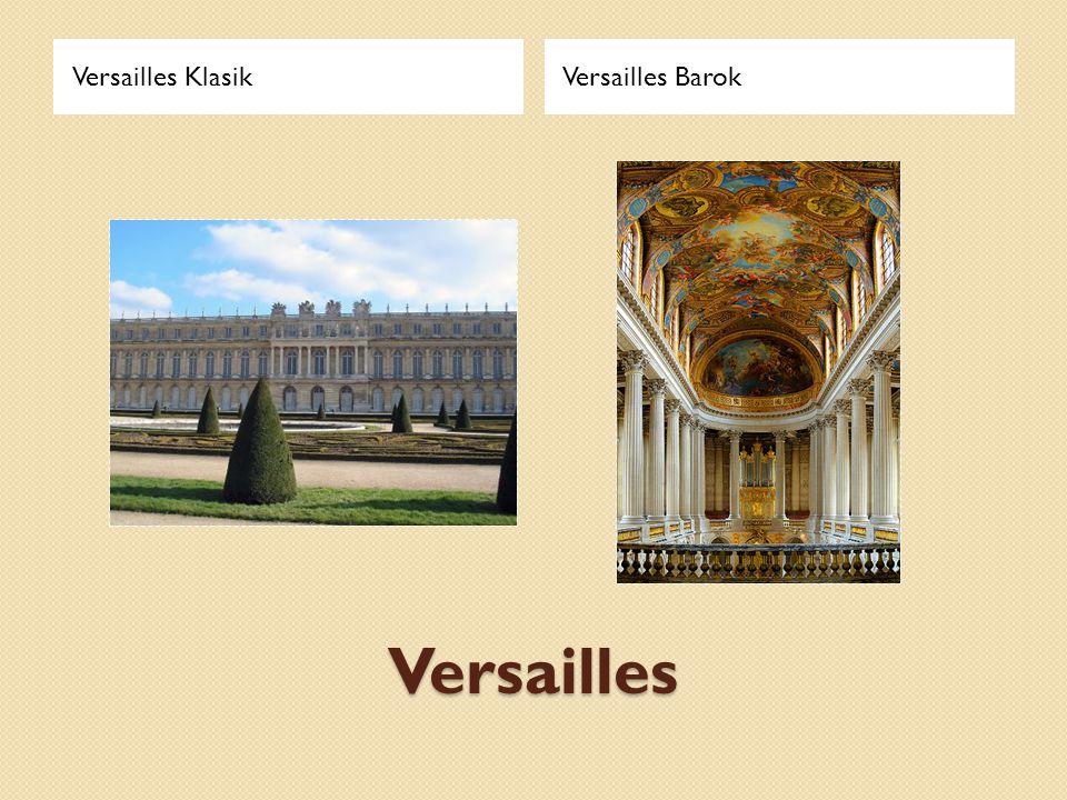 Versailles Klasik Versailles Barok Versailles