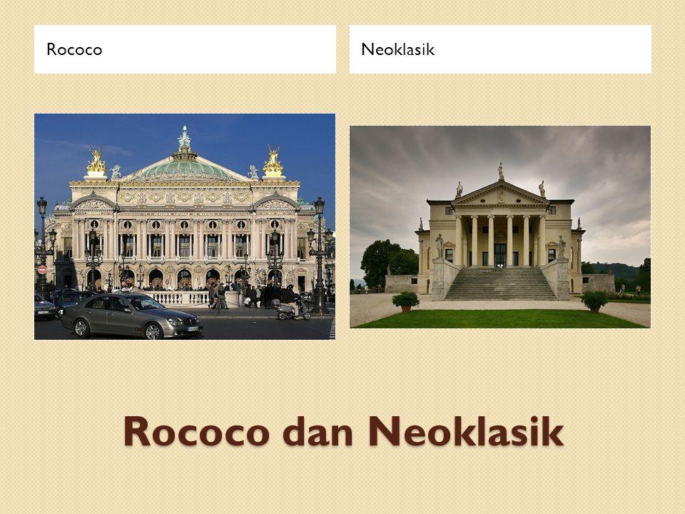 Rococo Neoklasik Rococo dan Neoklasik