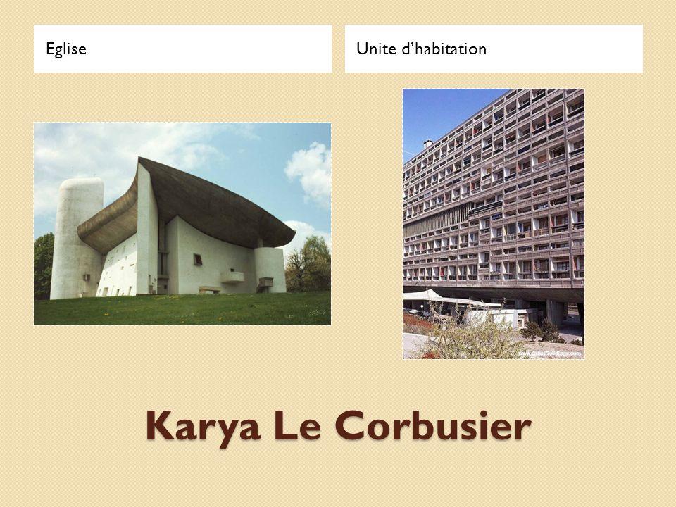 Eglise Unite d'habitation Karya Le Corbusier