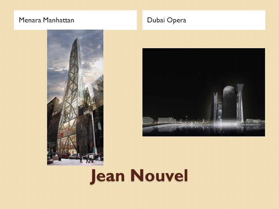 Menara Manhattan Dubai Opera Jean Nouvel