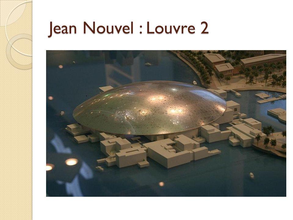 Jean Nouvel : Louvre 2