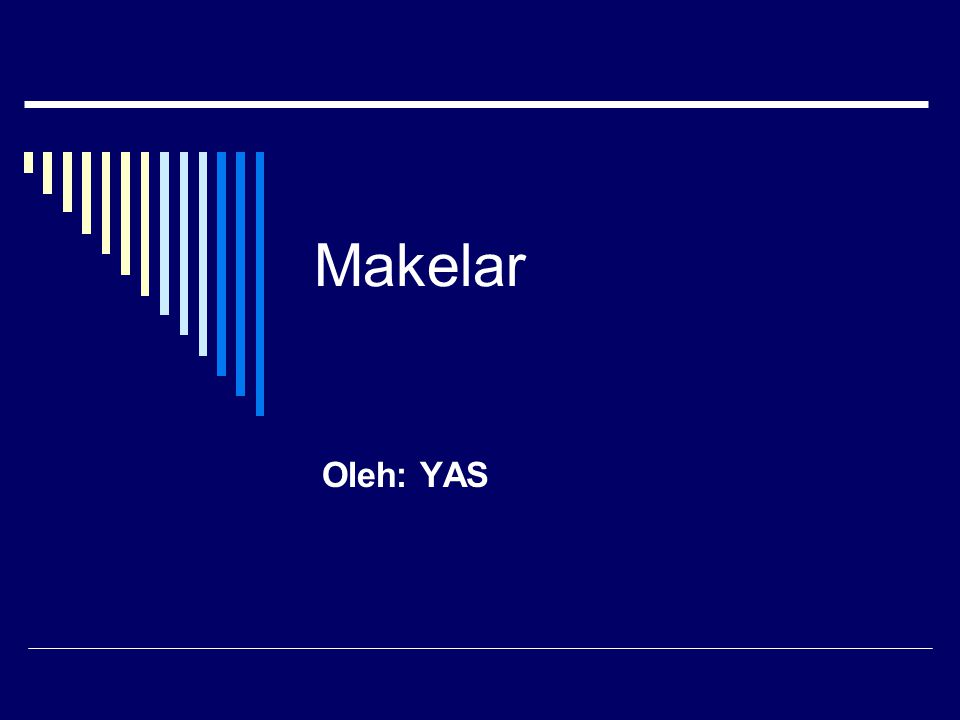 Makelar Oleh: YAS