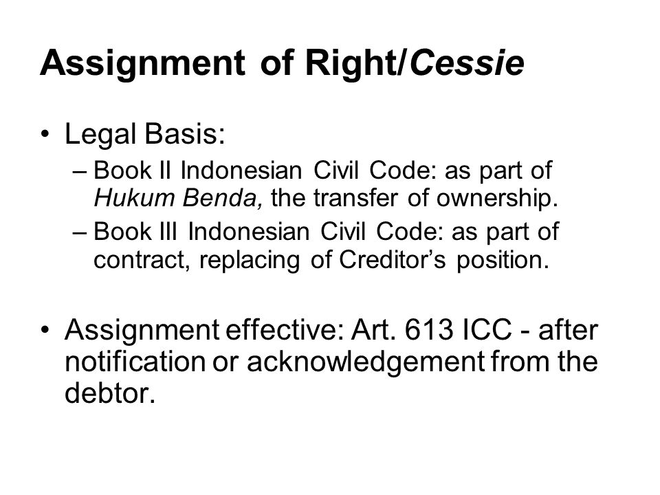 Assignment of Right/Cessie