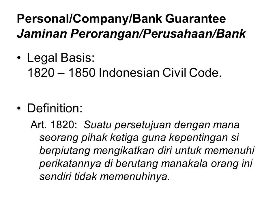 Personal/Company/Bank Guarantee Jaminan Perorangan/Perusahaan/Bank