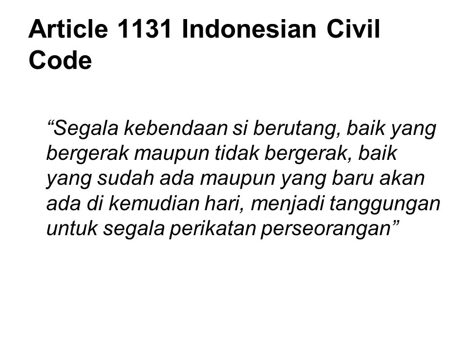 Article 1131 Indonesian Civil Code