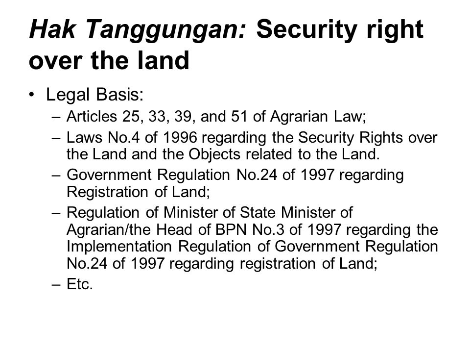 Hak Tanggungan: Security right over the land