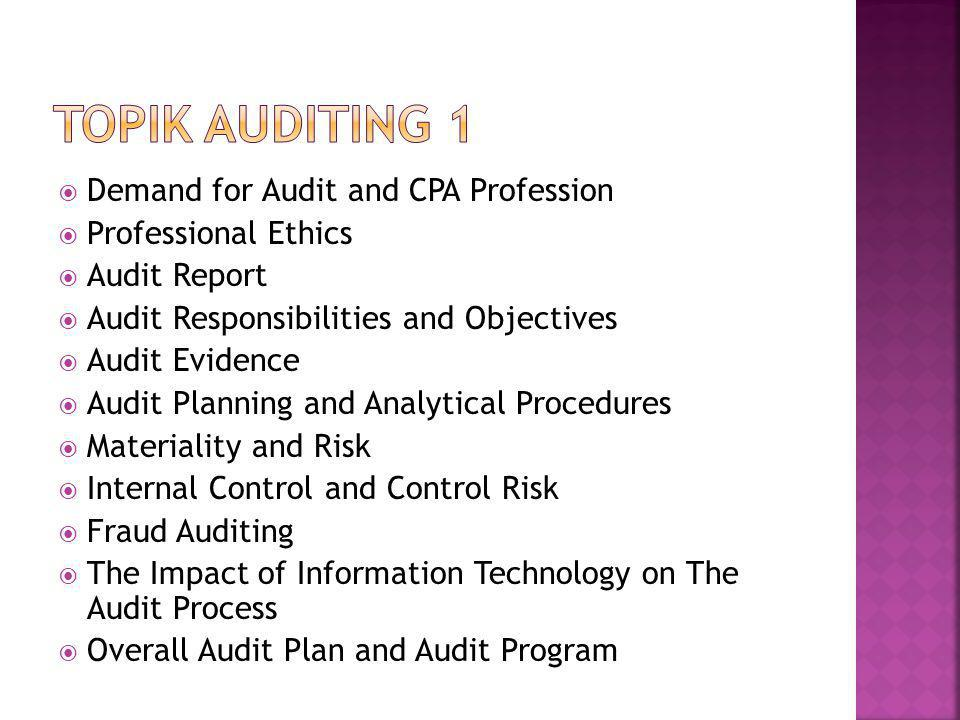 Topik Auditing 1 Demand for Audit and CPA Profession