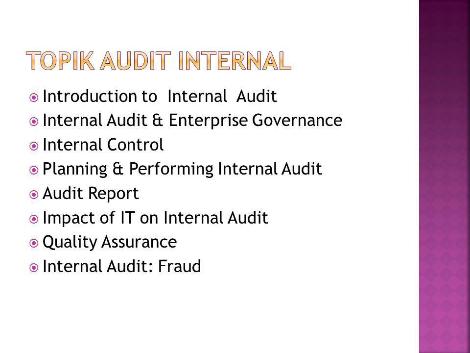 Topik Audit Internal Introduction to Internal Audit