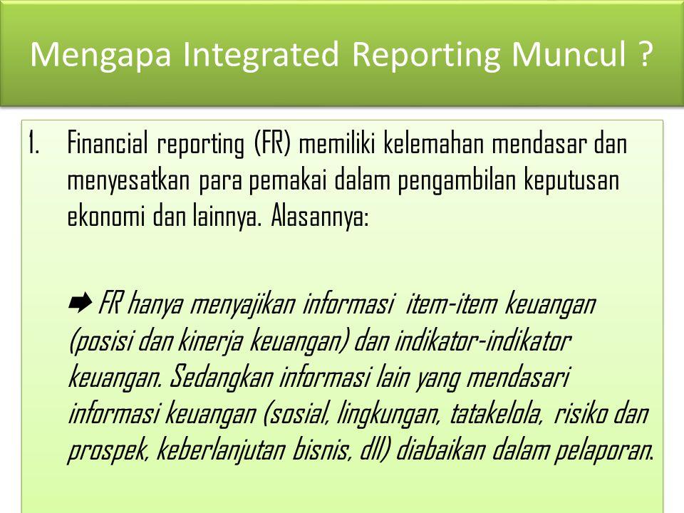 Mengapa Integrated Reporting Muncul