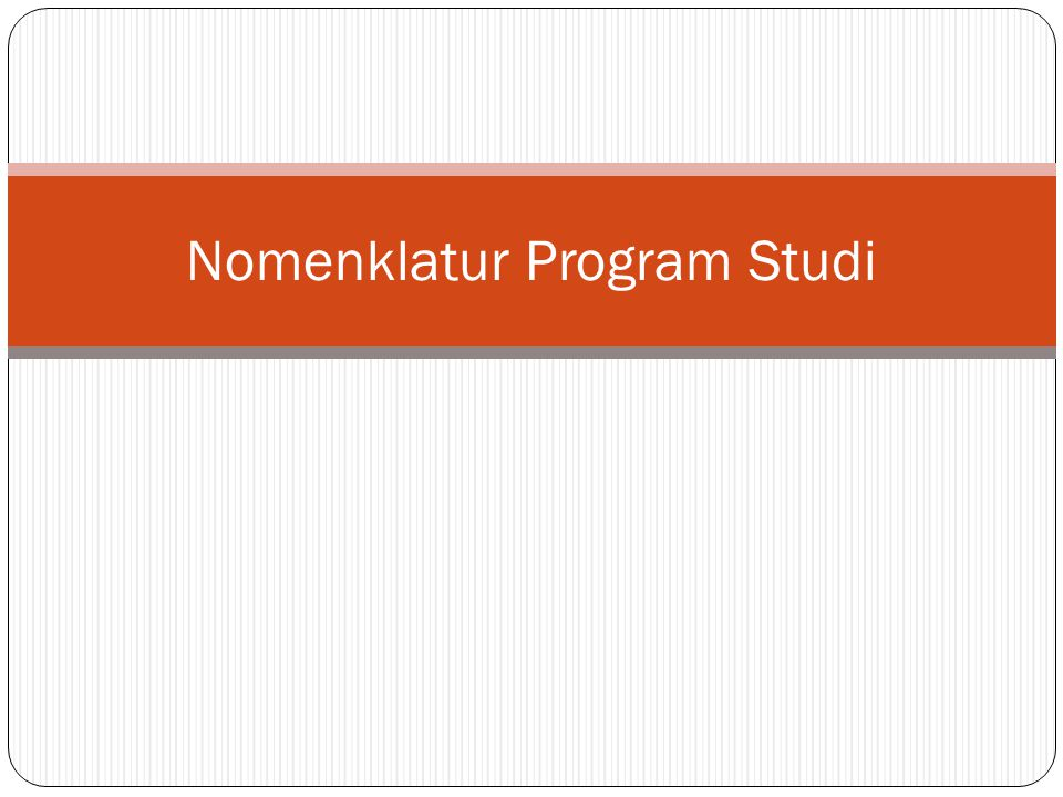 Nomenklatur Program Studi