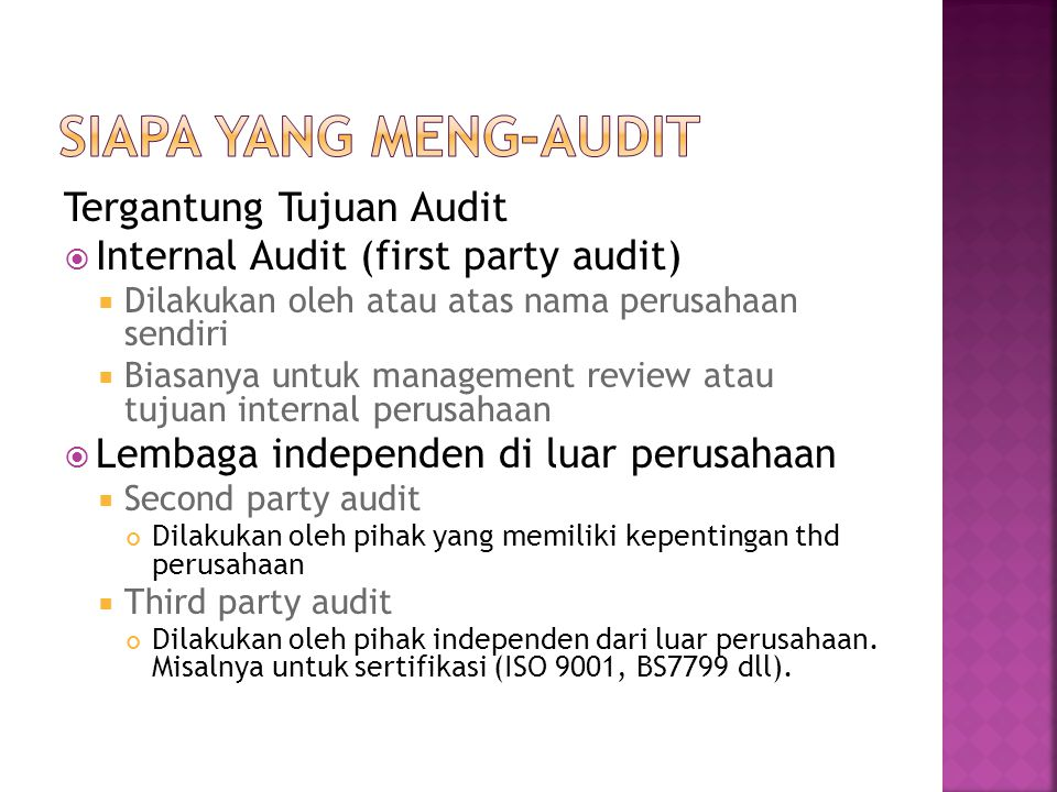 Siapa yang Meng-Audit Tergantung Tujuan Audit