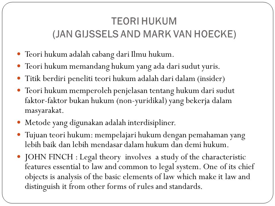 TEORI HUKUM (JAN GIJSSELS AND MARK VAN HOECKE)