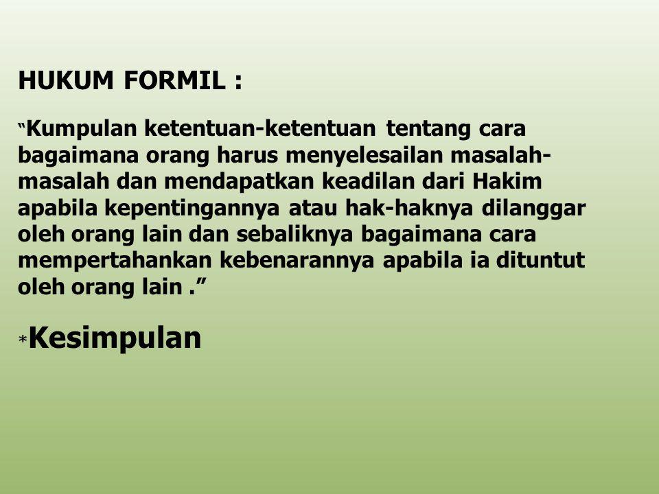 HUKUM FORMIL :