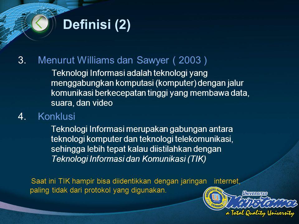 Definisi (2) Menurut Williams dan Sawyer ( 2003 ) Konklusi