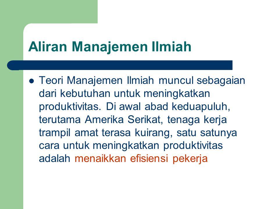 Aliran Manajemen Ilmiah