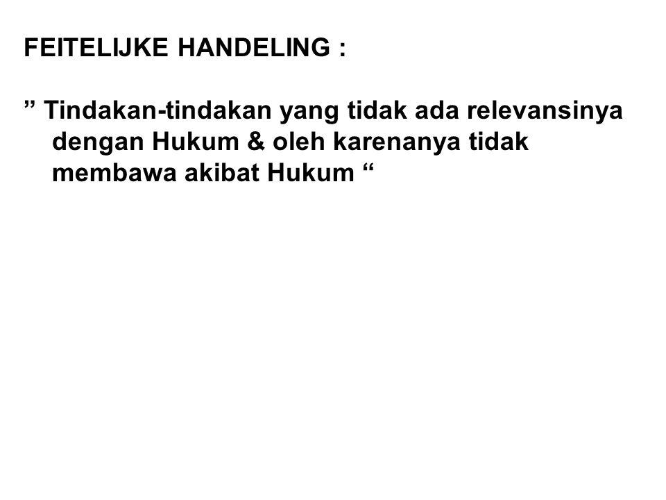 FEITELIJKE HANDELING :