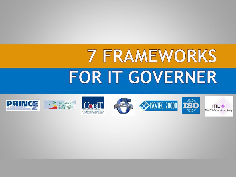 7 Frameworks for IT Governer