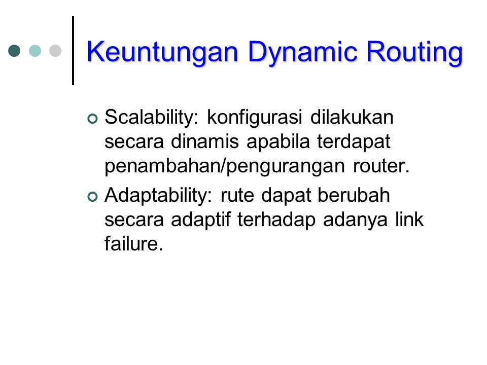 Keuntungan Dynamic Routing