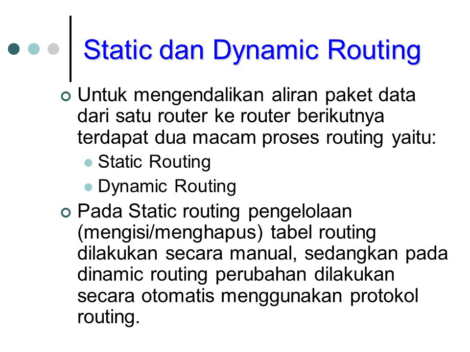 Static dan Dynamic Routing