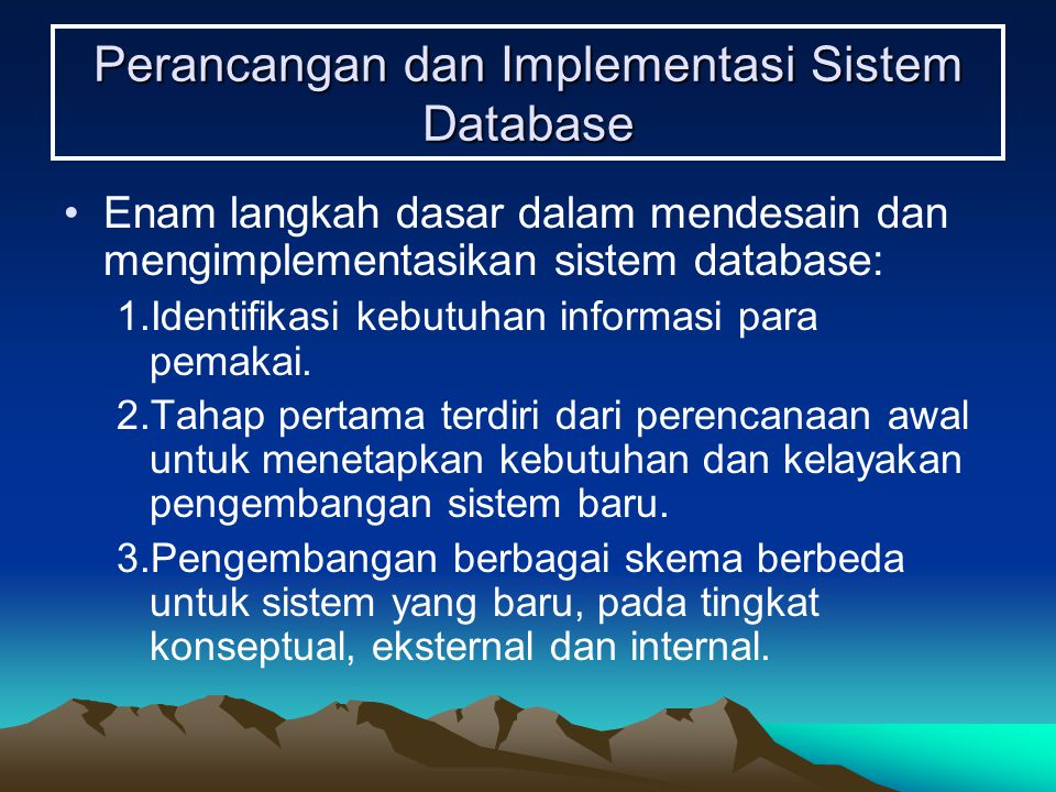 Perancangan dan Implementasi Sistem Database