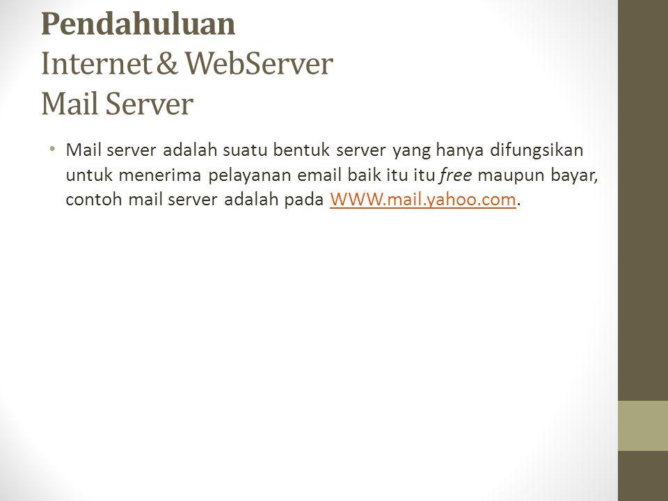 Pendahuluan Internet & WebServer Mail Server