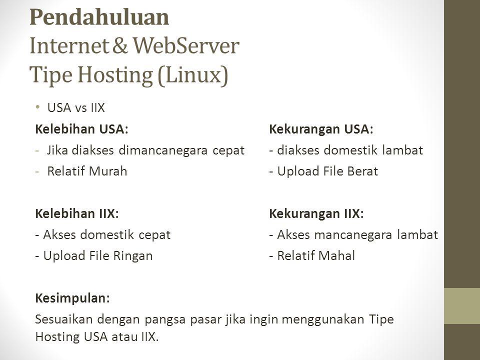 Pendahuluan Internet & WebServer Tipe Hosting (Linux)