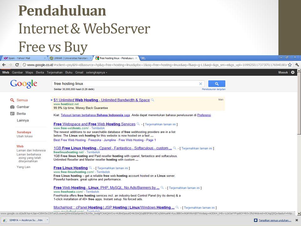 Pendahuluan Internet & WebServer Free vs Buy