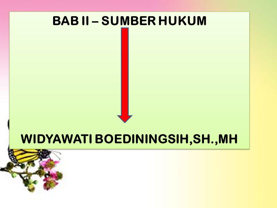 WIDYAWATI BOEDININGSIH,SH.,MH