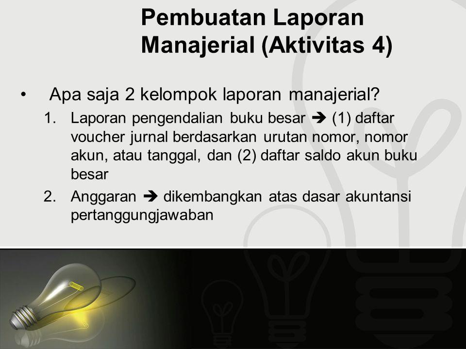 Pembuatan Laporan Manajerial (Aktivitas 4)
