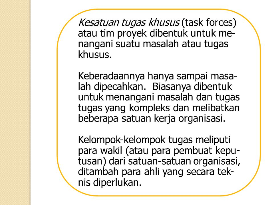 Kesatuan tugas khusus (task forces)