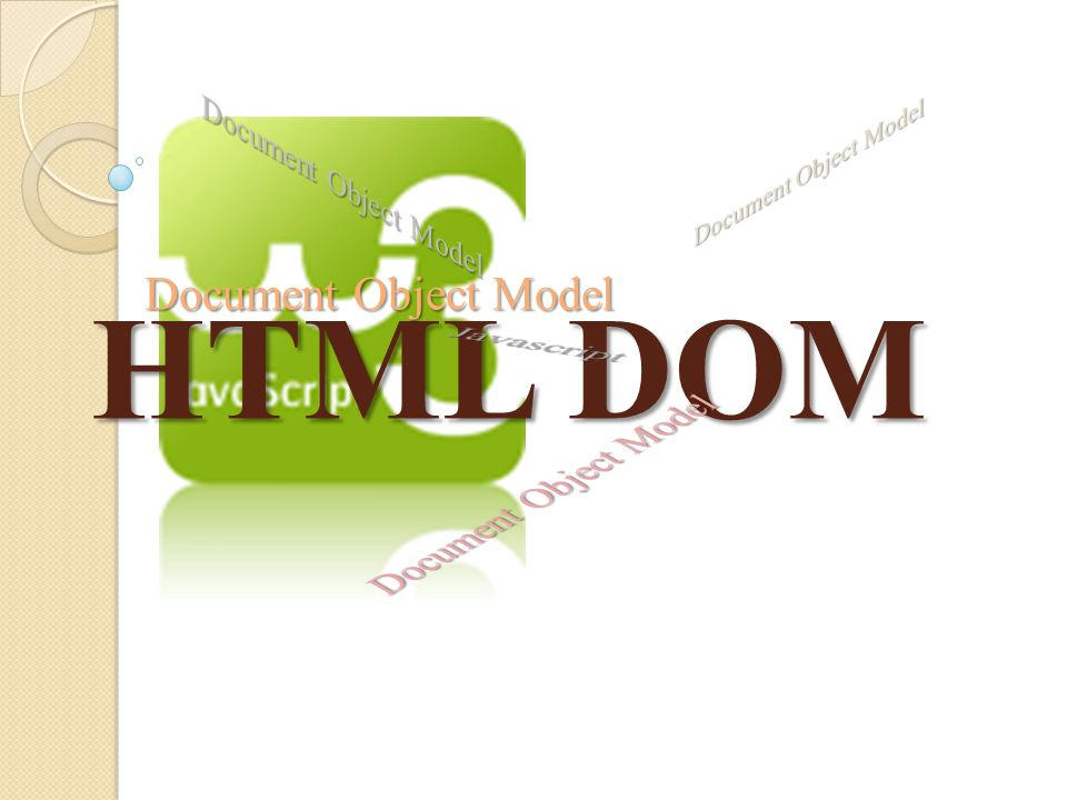 HTML DOM Document Object Model Javascript Document Object Model