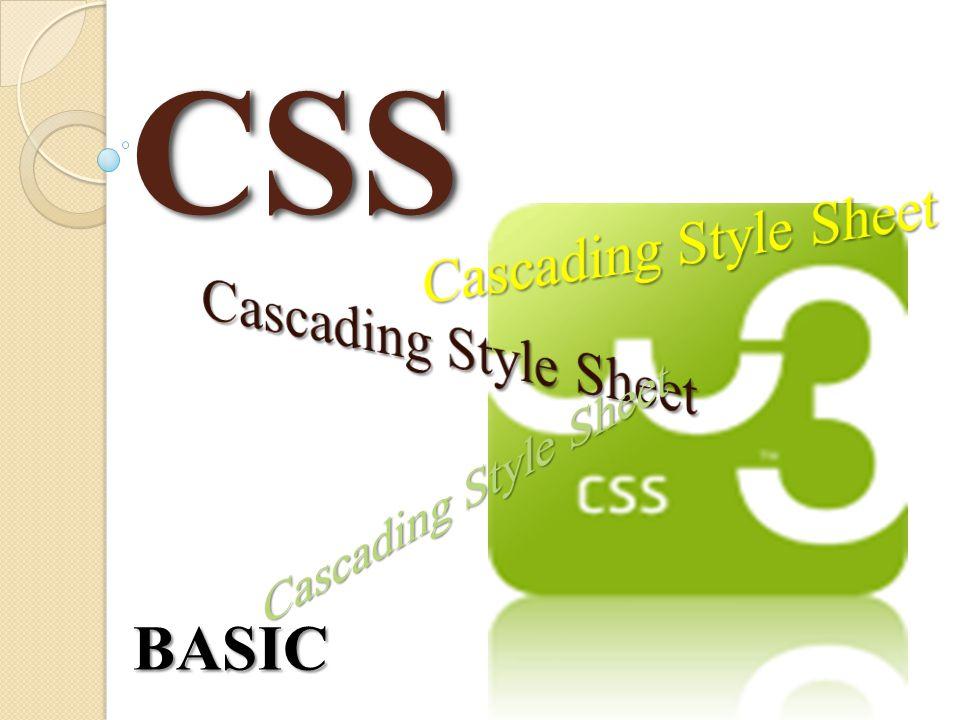 CSS Cascading Style Sheet Cascading Style Sheet Cascading Style Sheet
