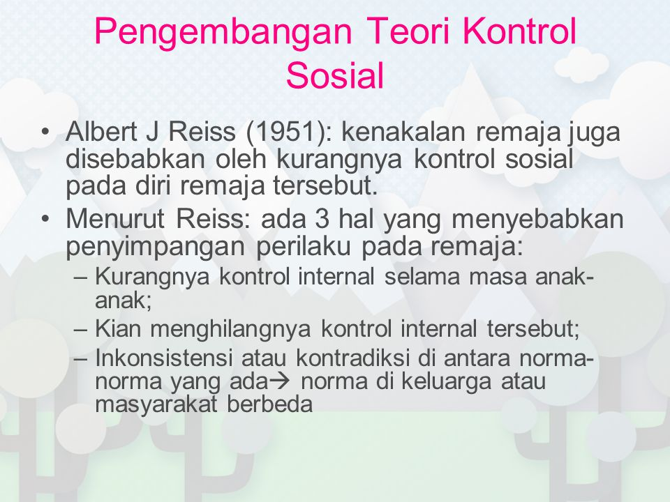 Pengembangan Teori Kontrol Sosial