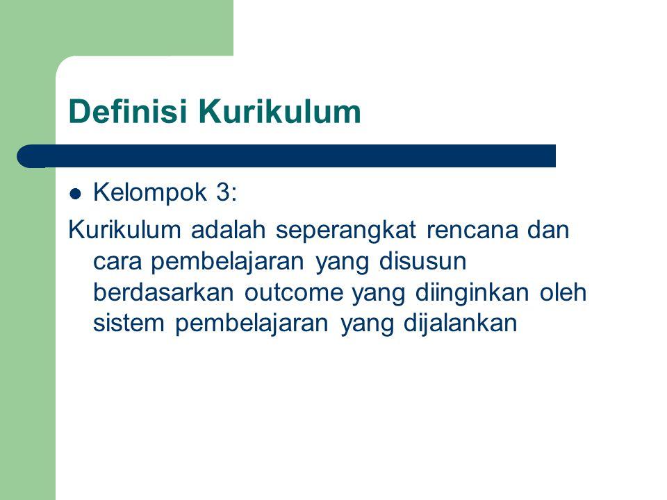 Definisi Kurikulum Kelompok 3: