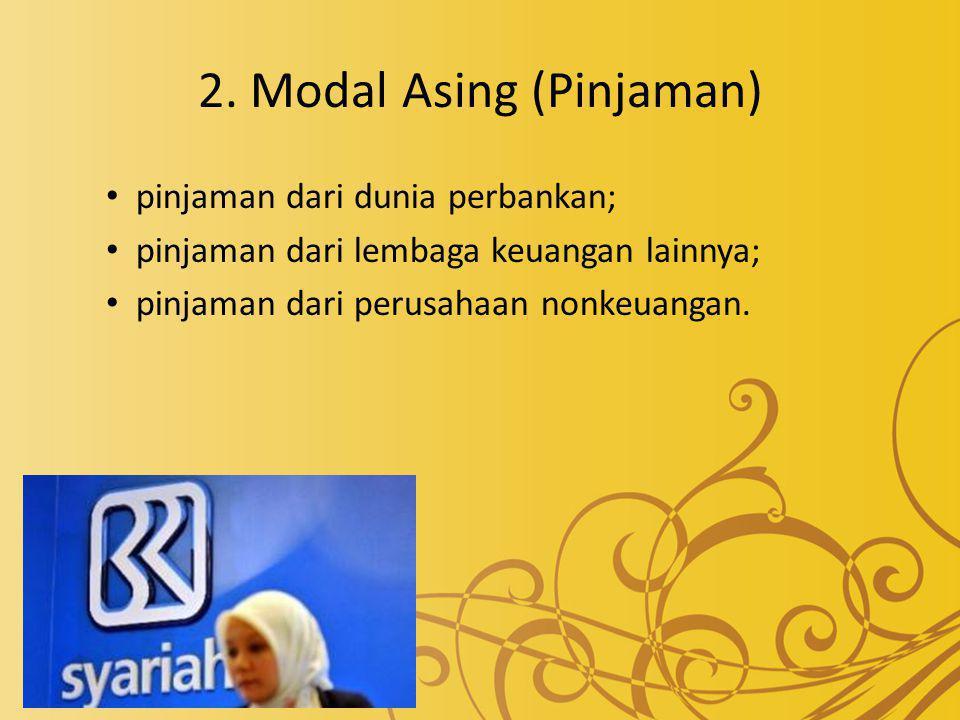 2. Modal Asing (Pinjaman)
